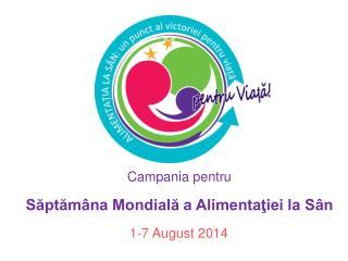 Campania pentru Săptămâna Mondială a Alimentaţiei la Sân