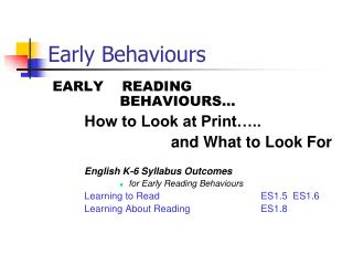 Early Behaviours