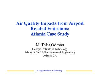 Air Quality Impacts from Airport Related Emissions: Atlanta Case Study