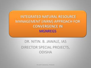 INTEGRATED NATURAL RESOURCE MANAGEMENT (INRM) UNDER MGNREGA