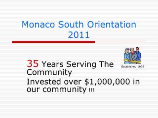 Monaco South Orientation 2011