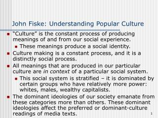 John Fiske: Understanding Popular Culture