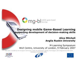 M-Learning Symposium WLE Centre, University of London, 9 February 2007