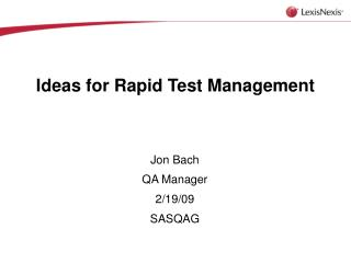 Ideas for Rapid Test Management