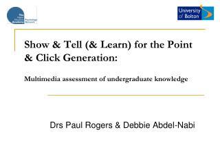 Drs Paul Rogers & Debbie Abdel-Nabi