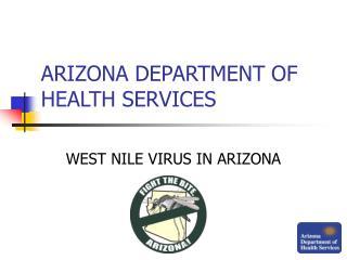 ARIZONA DEPARTMENT OF HEALTH SERVICES