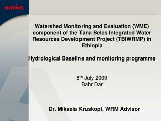 Dr. Mikaela Kruskopf, WRM Advisor