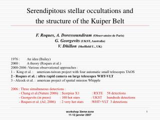 Serendipitous stellar occultations and  the structure of the Kuiper Belt