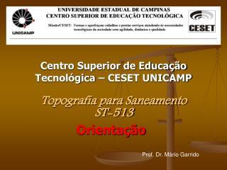 Centro Superior de Educação Tecnológica – CESET UNICAMP