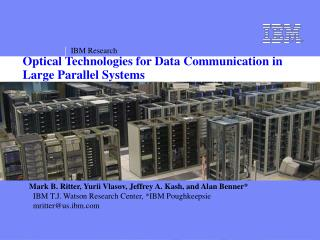 Optical Technologies for Data Communication in Large Parallel Systems