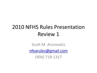 2010 NFHS Rules Presentation Review 1