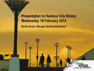 Presentation to Harbour City Rotary Wednesday 19 February 2014