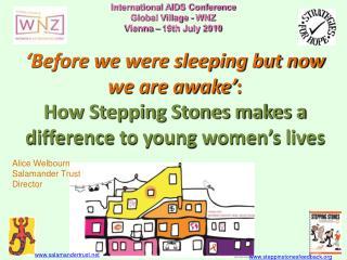 International AIDS Conference  Global Village - WNZ Vienna – 19th July 2010