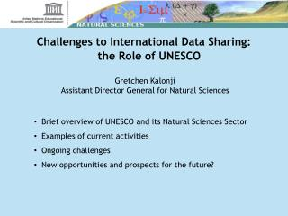 Challenges to International Data Sharing: the Role of UNESCO