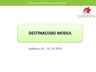 Ljubljana, 14. – 15. 10. 2010