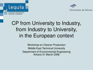 CP from University to Industry, from Industry to University,         in the European context