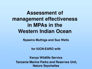 Assessment of  management effectiveness  in MPAs in the  Western Indian Ocean