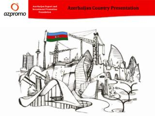 Azerbaijan Country Presentation