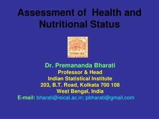 Assessment of  Health and Nutritional Status