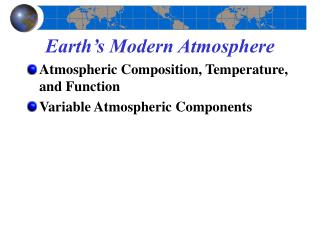 Earth's Modern Atmosphere