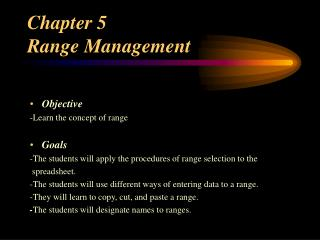 Chapter 5  Range Management