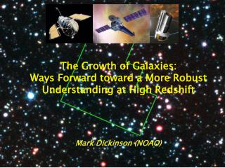 The Growth of Galaxies: Ways Forward toward a More Robust Understanding at High Redshift