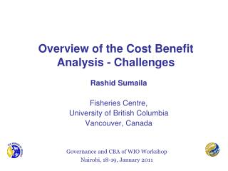Overview of the Cost Benefit Analysis - Challenges