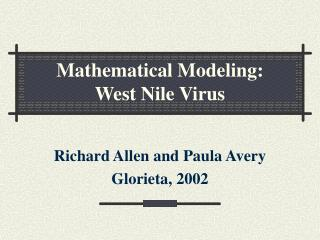 Mathematical Modeling: West Nile Virus