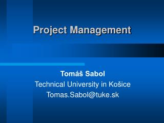 Proje ct Management
