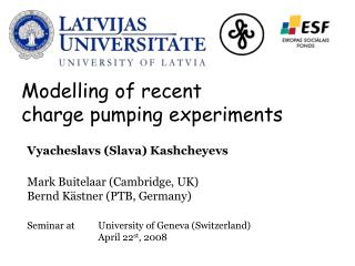 Modelling of recent  charge pumping experiments