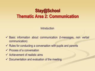 Stay@School Thematic Area 2: Communication