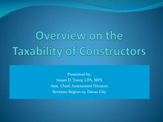 Overview on the Taxability of Constructors