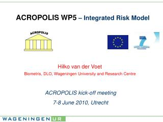 ACROPOLIS WP5  – Integrated Risk Model