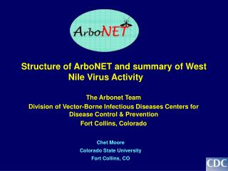 Structure of ArboNET and summary of West Nile Virus Activity
