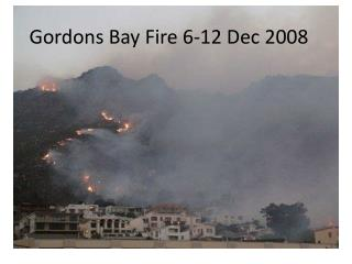 Gordons Bay Fire 6-12 Dec 2008