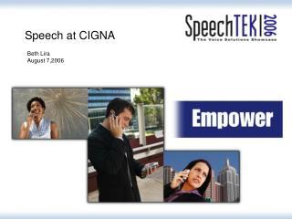 Speech at CIGNA
