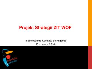 Projekt Strategii ZIT WOF
