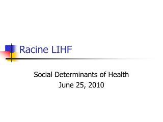 Racine LIHF