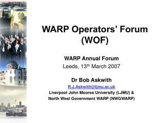 WARP Operators� Forum (WOF)