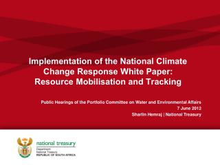 Public Hearings of the Portfolio Committee on Water and Environmental Affairs 7 June 2012