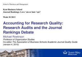 Accounting for Research Quality: Research Audits and the Journal Rankings Debate