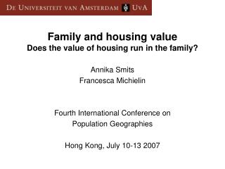 Family and housing value Does the value of housing run in the family?