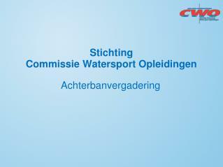 Stichting  Commissie Watersport Opleidingen