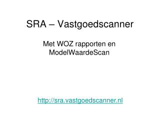SRA – Vastgoedscanner