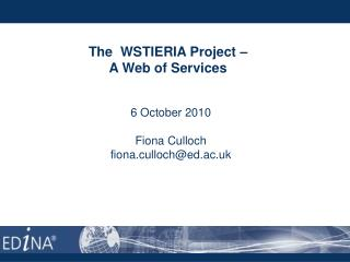 The  WSTIERIA Project –  A Web of Services