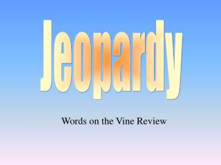 Words on the Vine Review