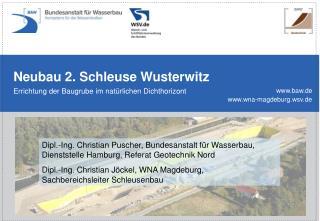 Neubau 2. Schleuse Wusterwitz