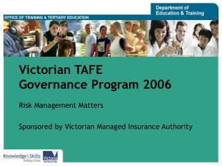 Victorian TAFE Governance Program 2006