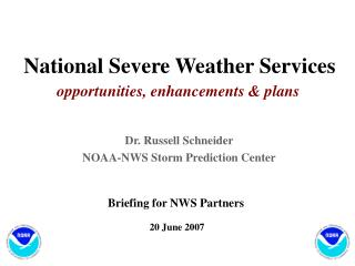 National Severe Weather Services