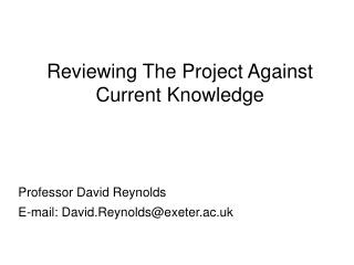 Reviewing The Project Against Current Knowledge
